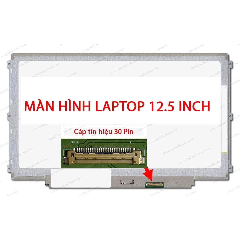 Thay màn hình Laptop Dell Latitude E7240 12.5 Inch HD ( 1366x768 ) Led mỏng 30 Pin