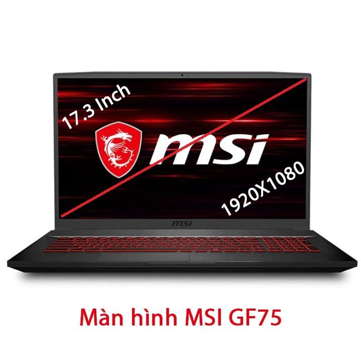 Thay màn hình Laptop MSI GF75 8RD 8RC 8SC 9SD 17.3 inch Full HD IPS 60Hz 120Hz 144Hz MÀN TRÀN VIỀN