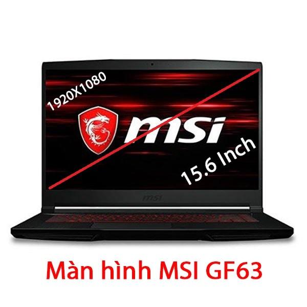 Thay màn hình Laptop MSI GF63 8RC 8RD 9RC 9SC 15.6 Inch Full HD IPS 60Hz